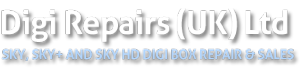 DigiRepairs Sky+ Repair Sky Digibox Repairs HDTV Setop Box Repairs and Sales